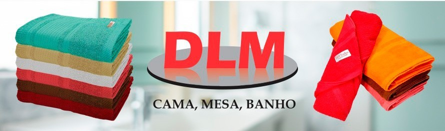 Banner - DLM Toalhas